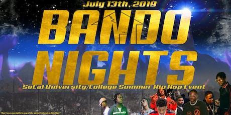 BANDO NIGHTS tickets