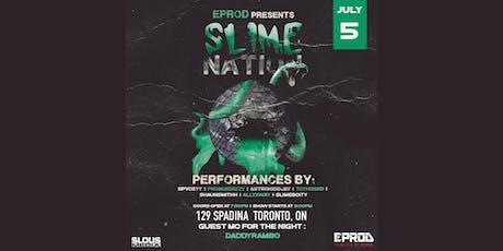 EPROD Presents Slime Nation tickets