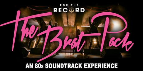 For the Record: The Brat Pack tickets