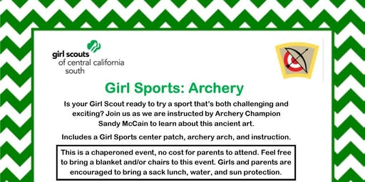 Troop 2376 Girl Sports: Archery - Fresno County