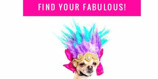 FIND YOUR Fabulous!