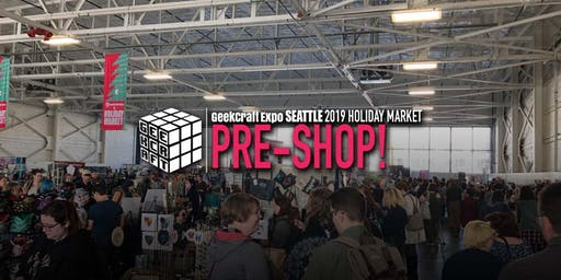 GeekCraft Expo SEATTLE 2019 Pre-Shop!