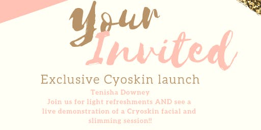 Exclusive Cryoskin Launch