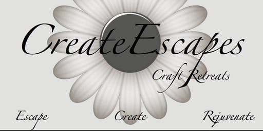 March 12-16, 2020 Craft Retreat!