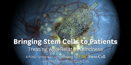 Bringing stem cells to patients: Treating age-related blindness tickets