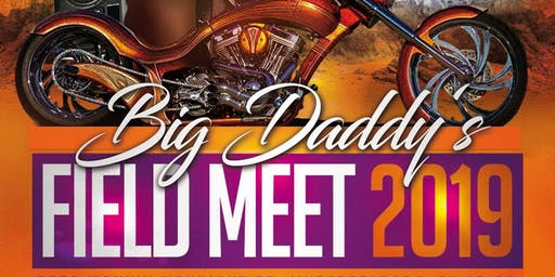 Big Daddy's Field Meet!