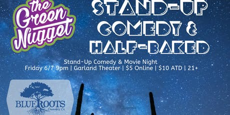 Half Baked at the Garland  tickets