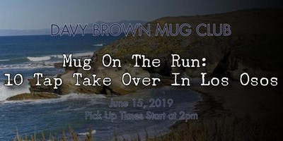 Mug on the Run: 10 Tap Take Over in Los Osos