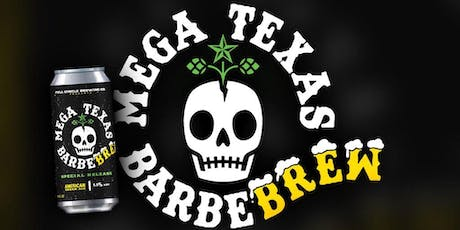 Mega Texas Barbecue Pop-Up Restaurant & Can Release (Barbebrew) tickets
