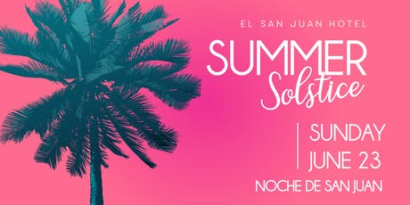 Noche de San Juan, Summer Solstice Pool Party 2019 tickets