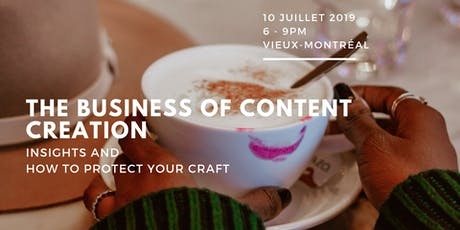 The Business of Content Creation: Insights + How to protect your craft tickets