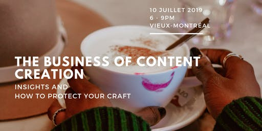 The Business of Content Creation: Insights + How to protect your craft