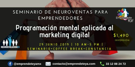 Seminario de Neuroventas -Programación mental aplicada al Marketing Digital boletos