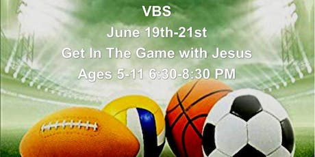 VBS- Get In The Game With Jesus tickets