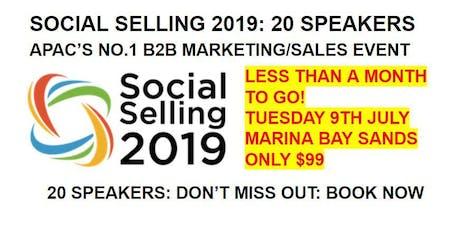 Social Selling 2019 - APAC'S NO.1 B2B SALES/MARKETING EVENT tickets