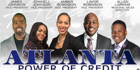 POWER of Credit Event - Atlanta*Kennesaw*Smyna*Marietta** YOU'RE INVITED!! tickets