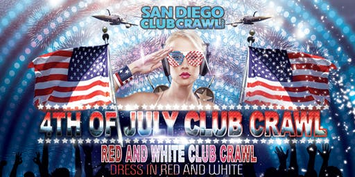 Pre-4th of July RED & WHITE CLUB CRAWL - San Diego, Wednesday, July 3rd