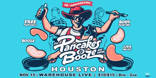 The Houston Pancakes & Booze Art Show