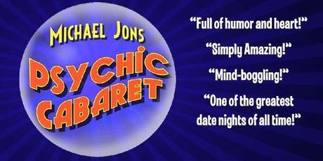 Michael Jons' Psychic Cabaret at The Beacon Hotel - August 18, 2019 at 5:30pm tickets