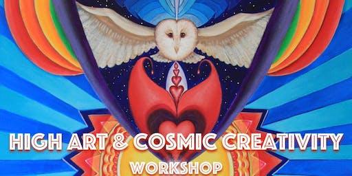 High Art & Cosmic Creativity Workshop