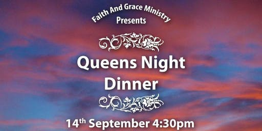 Queens Night Dinner