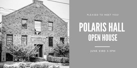 Polaris Hall Open House tickets