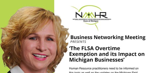 NAAAHR Presents: FLSA Overtime Exception's Impact On Michigan Businesses