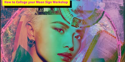 How to Collage your Moon Sign
