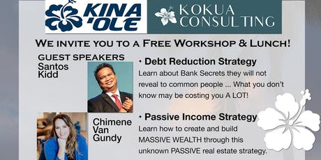 Kina'ole Financial / Kokua Consulting June 2019 FREE Workshop & Lunch tickets