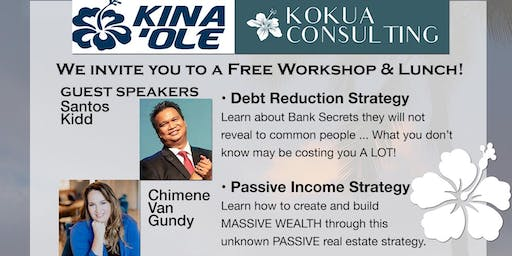 Kina'ole Financial / Kokua Consulting June 2019 FREE Workshop & Lunch