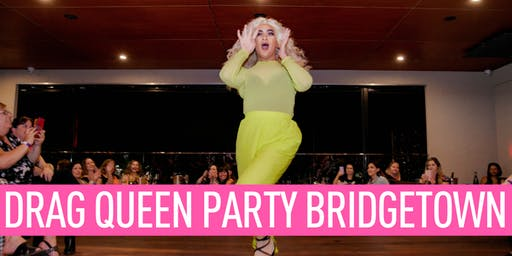 Bridgetown Drag Show July