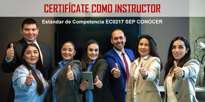 Certifícate como Instructor EC0217 RED CONOCER