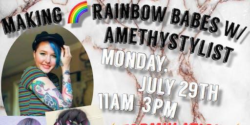 Making rainbows w/ Amethystylist