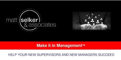 Make It In Management: New Supervisor Edition--Cleveland, OH