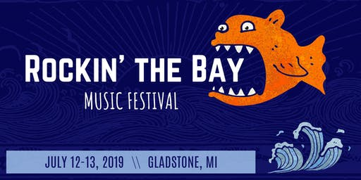 2019 Rockin' The Bay Music Festival