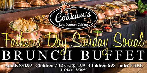Father's Day Social Brunch & Buffet @ Coaxum's Low Country Cuisine