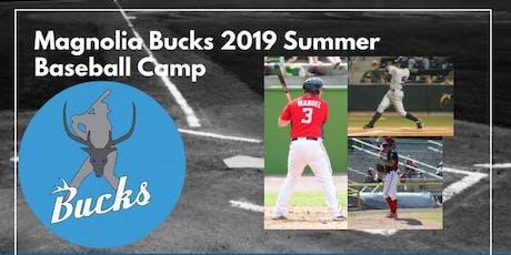 Magnolia Bucks 2019 Summer Baseball Camp tickets