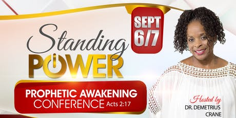 Standing Power - Prophetic Awakening Conference tickets