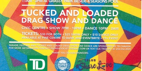 Pride 2019 Celebration !!  Tucked & Loaded Drag & Dance tickets