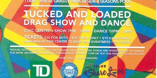 Pride 2019 Celebration !!  Tucked & Loaded Drag & Dance