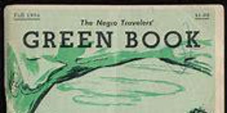 More Than The Green Book: The History of African American Travel Community Workshop tickets