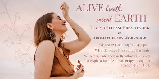 ALIVE breath, sacred EARTH