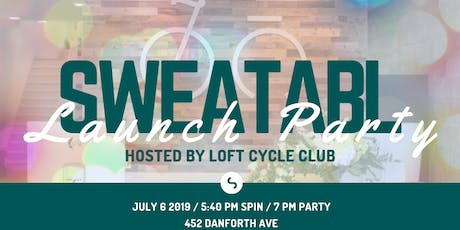 Sweatabl Launch Party Hosted by Loft Cycle Club tickets