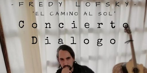 Concierto Dialogo-Fredy Lofsky-