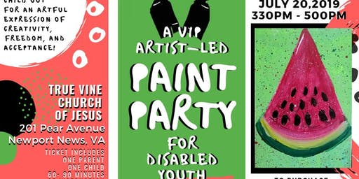 PAINTING WITH A PURPOSE : VIP Paint Party for disabled kids