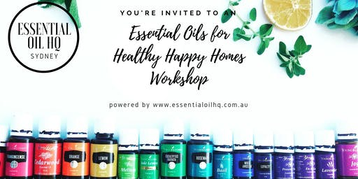 Essential Oils for Happy Healthy Homes Workshop powered by The Essential Oil Headquater Sydney