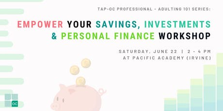 TAP OC - Empower Your Savings, Investments & Personal Finance tickets