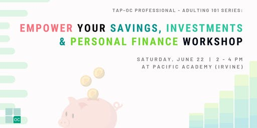 TAP OC - Empower Your Savings, Investments & Personal Finance