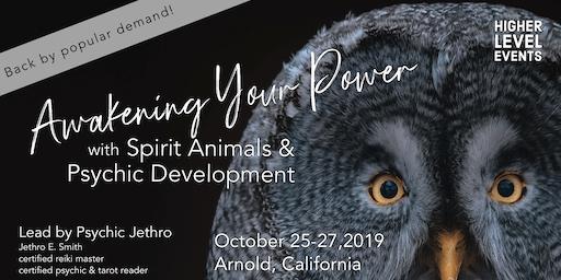 Awakening Your Power with Spirit Animals & Psychic Development (October)