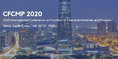 2020 International Conference on Frontiers of Chemical Materials and Process (CFCMP 2020)